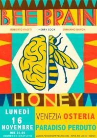 Bee Brain | U.S.A., Italia